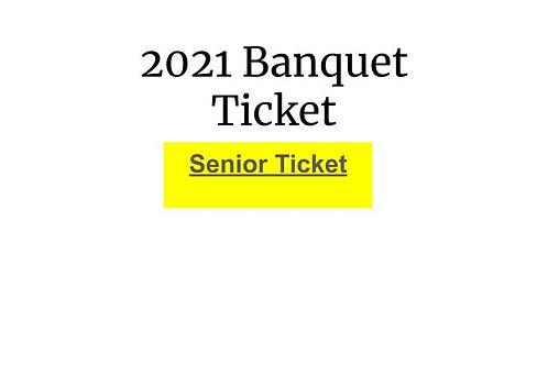 2021 SENIOR Banquet Ticket