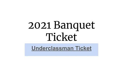 2021 UNDERCLASSMAN Banquet ticket