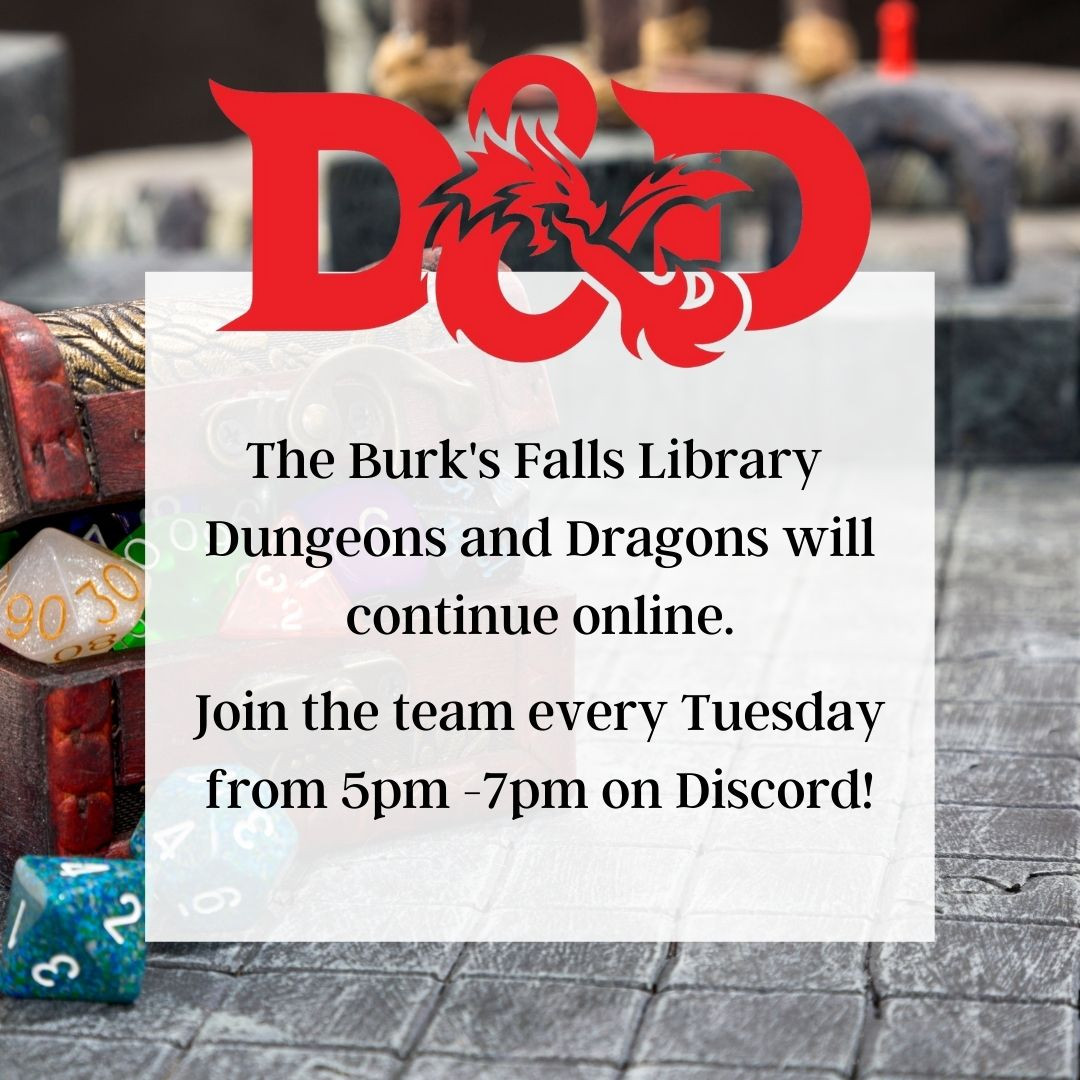 The Burk's Falls Library Dungeons and Dr