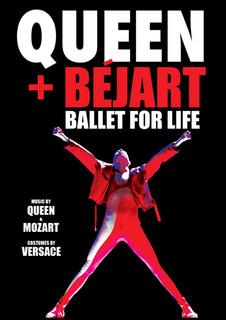 Queen+Bejart: Ballet For Life