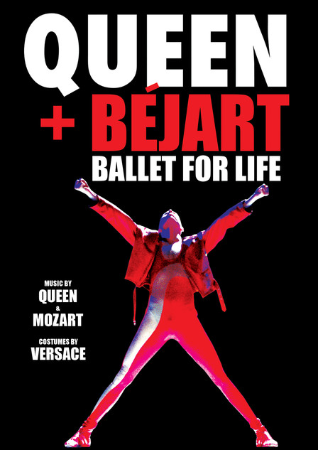 Queen+Bejart: Ballet For Life