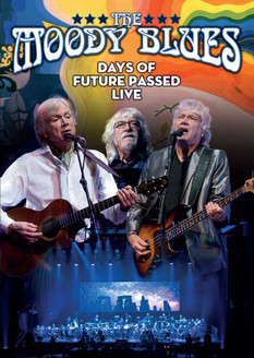 Days Of Future Passed Live DVD