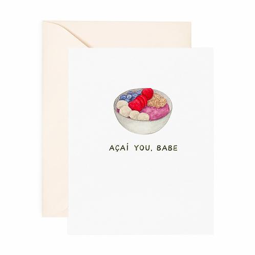 Açaí You Babe Friendship Card