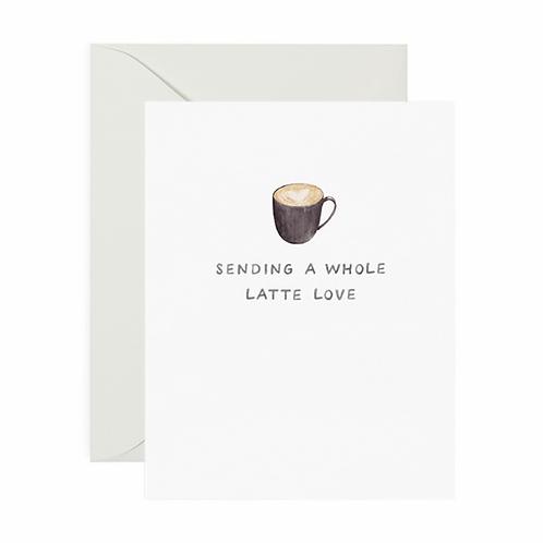 A Whole Latte Love Card