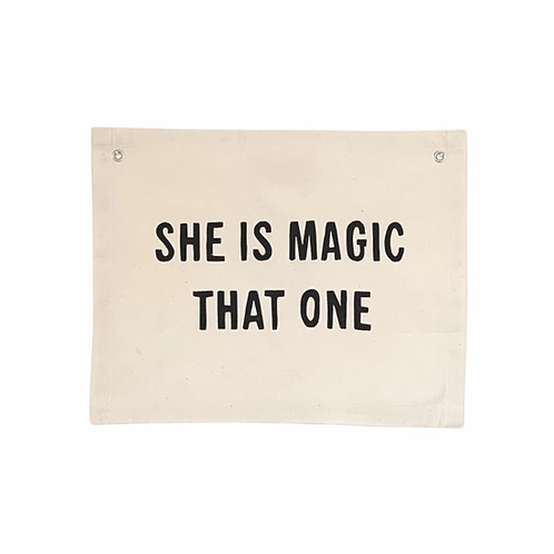 She Is Magic Banner Wall Hanging Sign