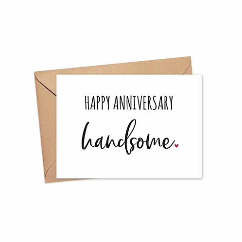 Happy Anniversary Handsome Card
