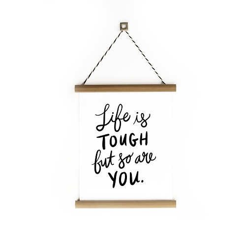 Life is Tough Canvas Banner