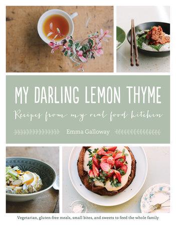 My Darling Lemon Thyme // Emma Galloway