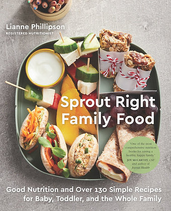 Sprout Right Family Food // Lianne Phillipson