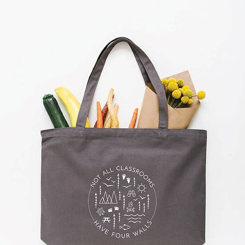 Not All Classrooms Have Four Walls Tote Bag