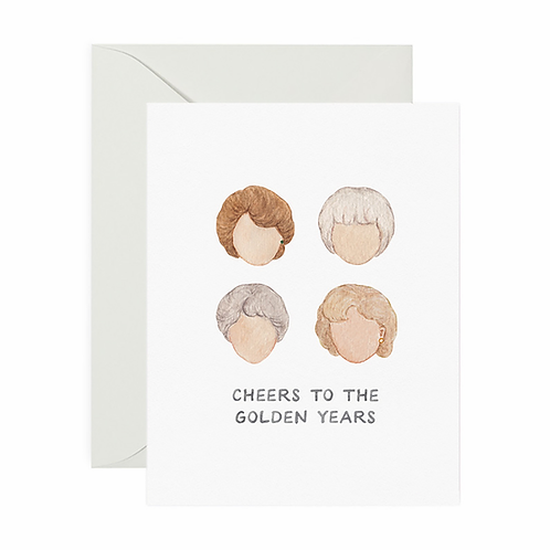 Golden Girls Golden Years Birthday Card