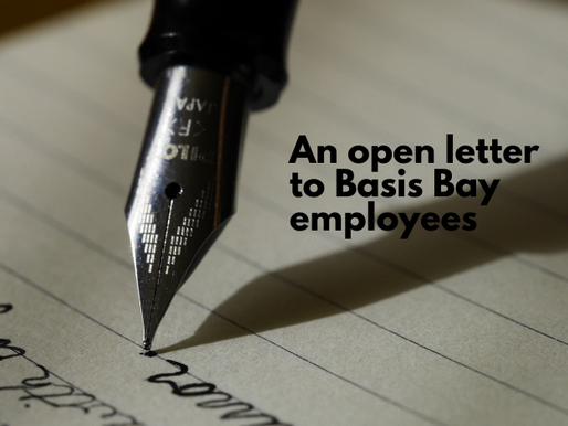 An Open Letter to Basis Bay Employees