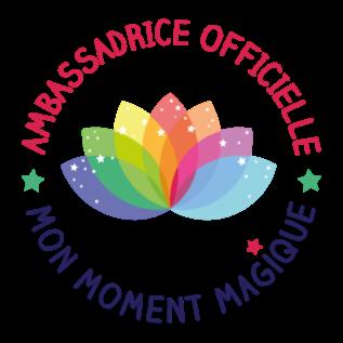 Ambassadrice de mon moment magique !