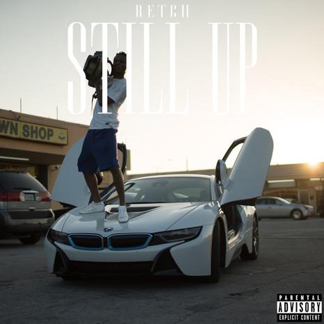 Still Up EP