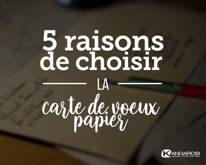 5 raisons de choisir la carte de vœux papier