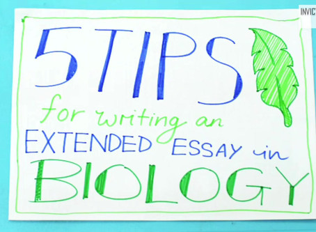 5 Tips for writing a Biology Extended Essay