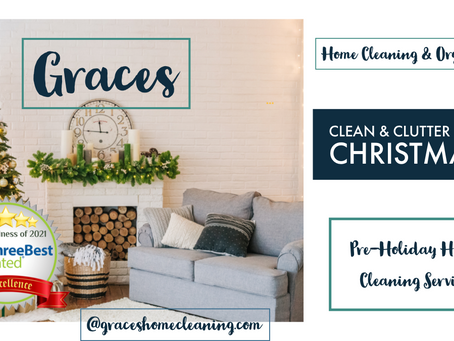 Clean & Clutter Free Christmas!  Pre-Holiday Home Cleaning Services.