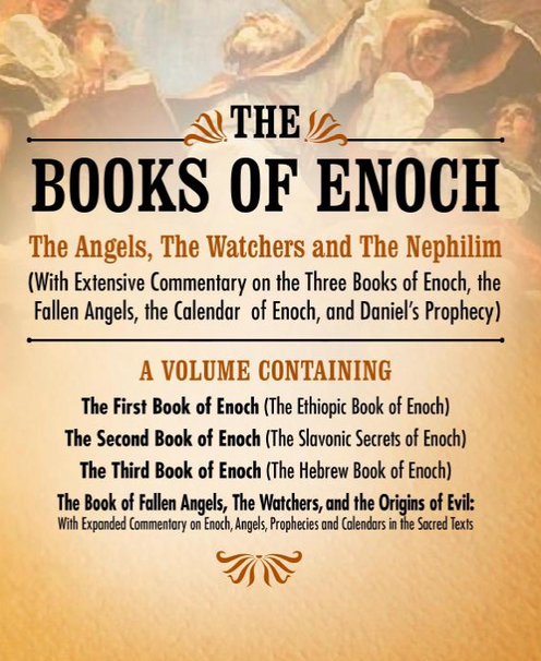 The Books of Enoch: The Angels, The Watchers and The Nephilim