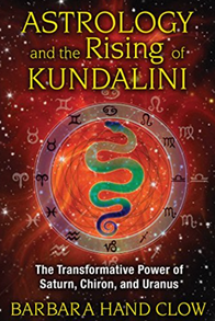 Book: Astrology and the Rising of Kundalini: The Transformative Power of Saturn, Chiron, and Uranus