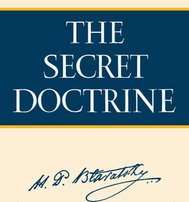 Book: The Secret Doctrine: The Synthesis of Science, Religion, and Philosophy