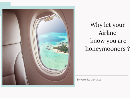Why you should let your airline know you are honeymooners?