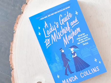 Reviewing A Lady's Guide to Mischief and Mayhem