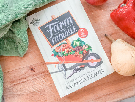 Reviewing Farm to Trouble by Amanda Flower