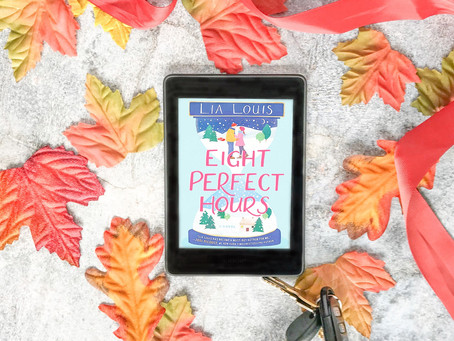 Reviewing Eight Perfect Hours by Lia Louis