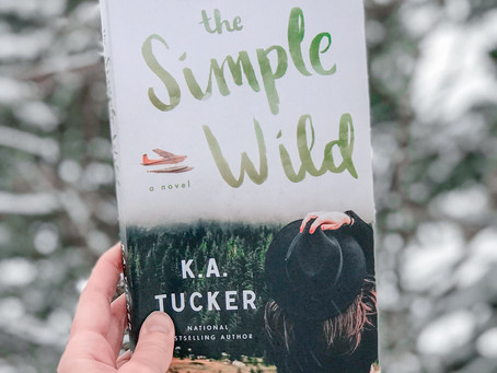 Exploring K.A. Tucker's The Simple Wild