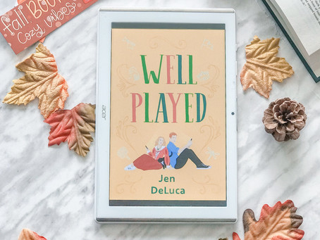 Reviewing Well Played by Jen DeLuca
