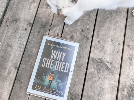Book Tour: Why She Died by J.G Roberts Keeps You Guessing Right to the End