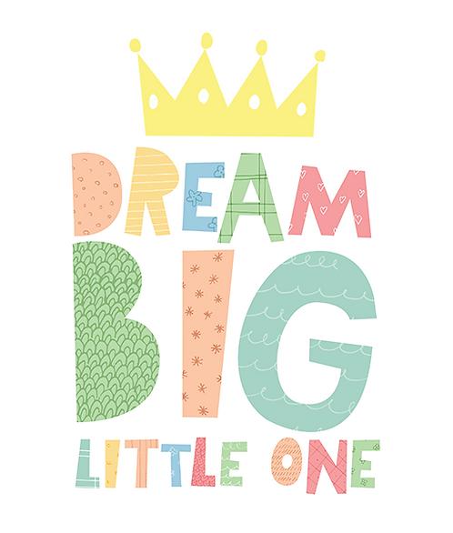 "Mini Learner - Poster 50x70 ""DREAM BIG - CROWN"""