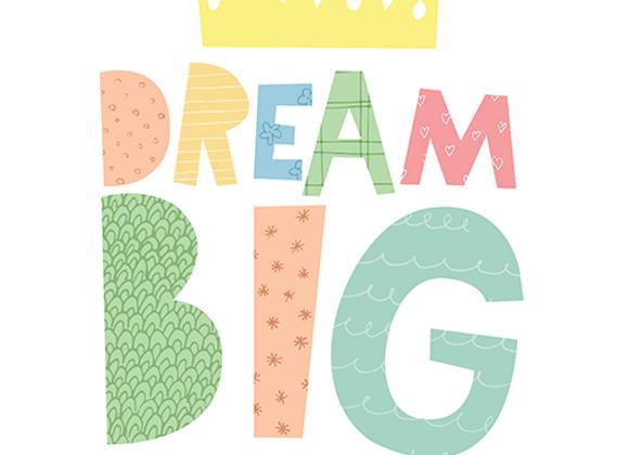 "Mini Learners - Poster ""DREAM BIG LITTLE ONE"""