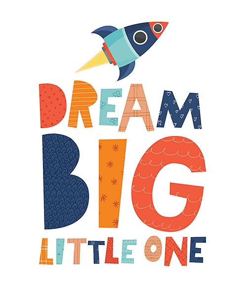 """Mini Learner - Poster 50x70 """"DREAM BIG - ROCKET"""""""