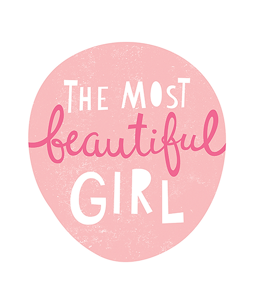 "Mini Learner - Poster 50x70 ""MOST BEAUTIFUL GIRL"""