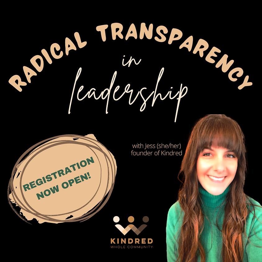 Radical Transparency in Leadership