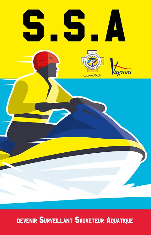 SSA, devenir Surveillant Sauveteur Aquatique (éditions Vagnon)