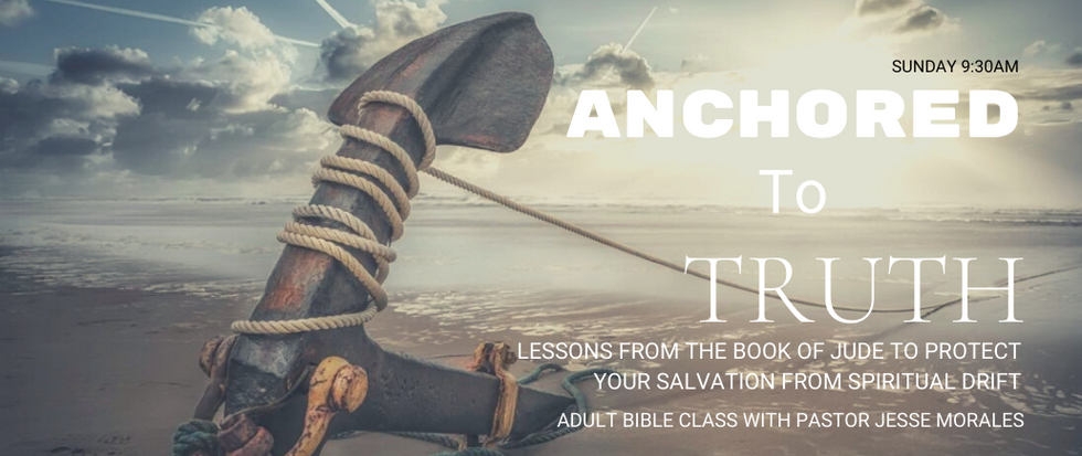 Anchored in Truth Bible Study with Jesse Morales