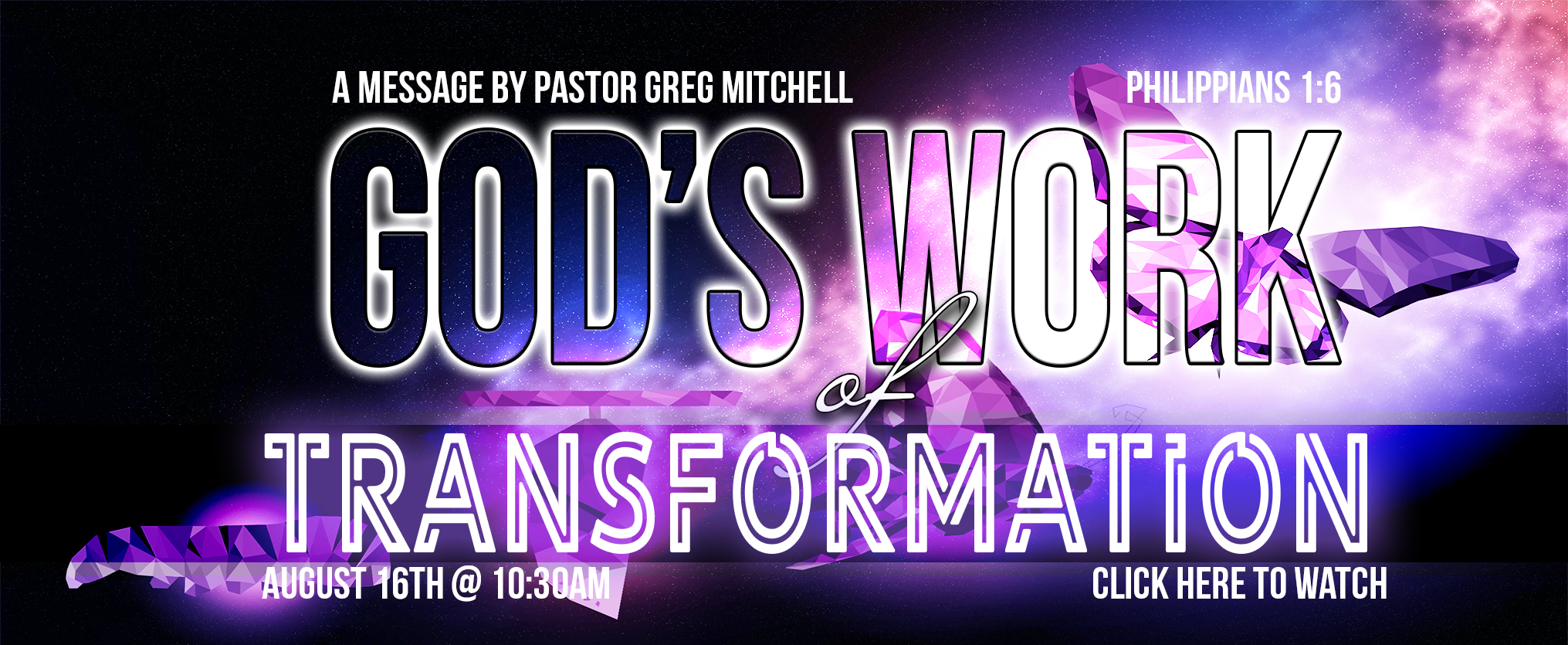 Gods work of Transformation web banner
