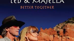 "TED TURNER & MAJELLA RELEASE ""BETTER TOGETHER"""