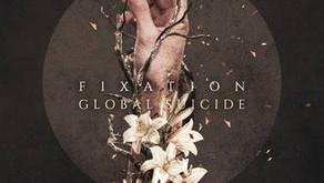 ALBUM REVIEW: FIXATION 'GLOBAL SUICIDE'