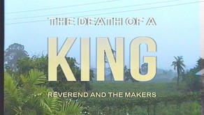 REVEREND AND THE MAKERS THE DEATH OF A KING