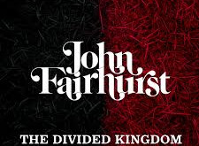 JOHN FAIRHURST THE DIVIDED KINGDOM ALBUM REVIEW