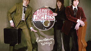 DADDY LONG LEGS LOWDOWN WAYS ALBUM REVIEW