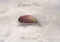 CARRIE TREE THE CANOE ALBUM REVIEW