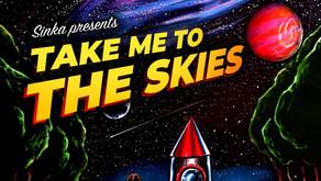 NEW MUSIC: SINKA RELEASE NEW TRACK 'SKIES'