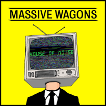 NEWS: MASSIVE WAGONS RETURN WITH NEW TRACK 'HOUSE OF NOISE'