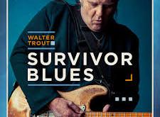 WALTER TROUT SURVIVOR BLUES