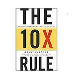 the 10x rule.jpg