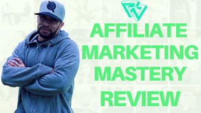 Affiliate Marketing Mastery Review 2020